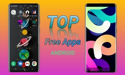 Top Free Android Apps 2021